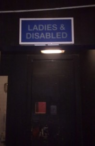 Ladies & Disabled... seen at Corporate, Sheffield