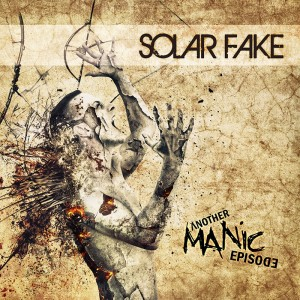 Solar Fake - Another Manic Episode